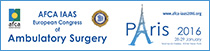 AFCA IAAS 2016 - European Congress of Ambulatory Surgery - Paris